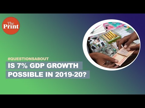 Is 7% GDP growth possible in 2019-20?