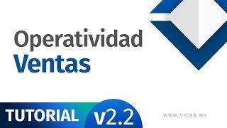 Operatividad Ventas, Punto de Venta [v2.2] - SICAR.MX
