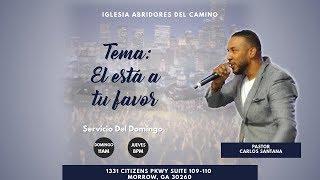A.D.C El está a tu favor (Pastor Carlos Santana)