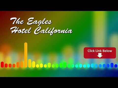 Eagles - Hotel california   MP3 Direct Link