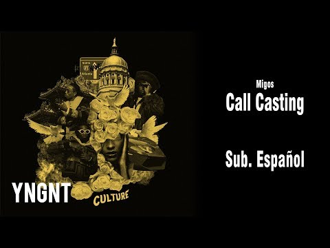 Migos - Call Casting (Subtitulada al Español)