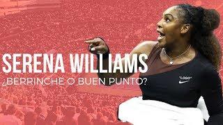 Serena Williams se enojó pero ¿es válida su queja?