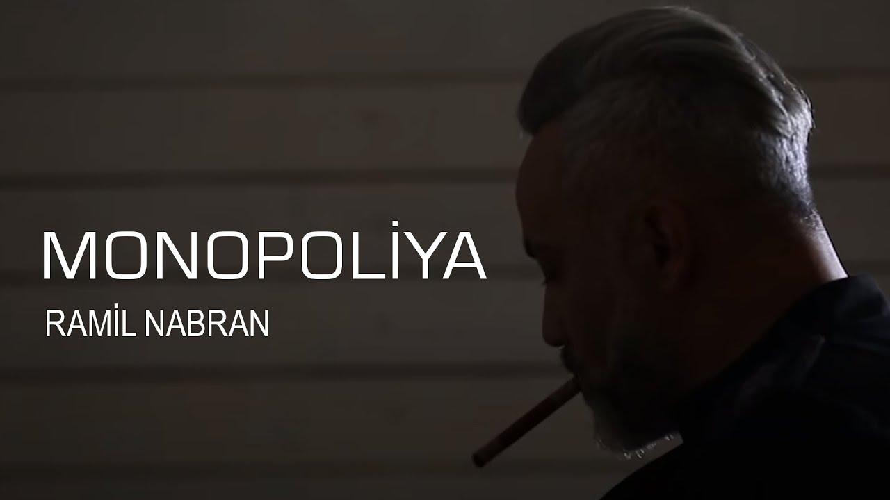 Ramil Nabran Okan Ft Dj Kantik Monopoliya Official Music Clip Youtube