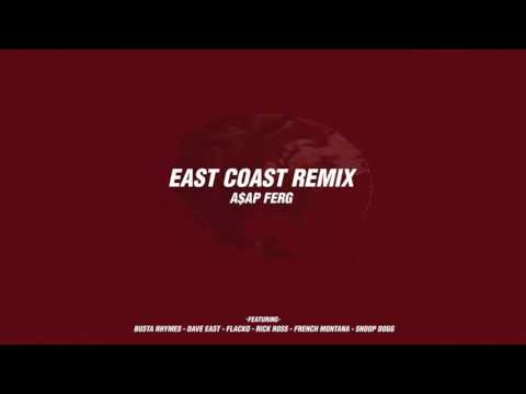 A$AP Ferg  East Coast  Remix Feat  Dave East, A$AP Rocky, Rick Ross, French Montana & More Audio