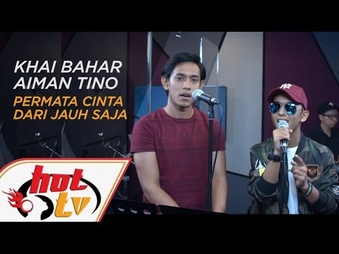 AIMAN TINO VS KHAI BAHAR - Permata Cinta X Dari Jauh Saja - Jamming Hot