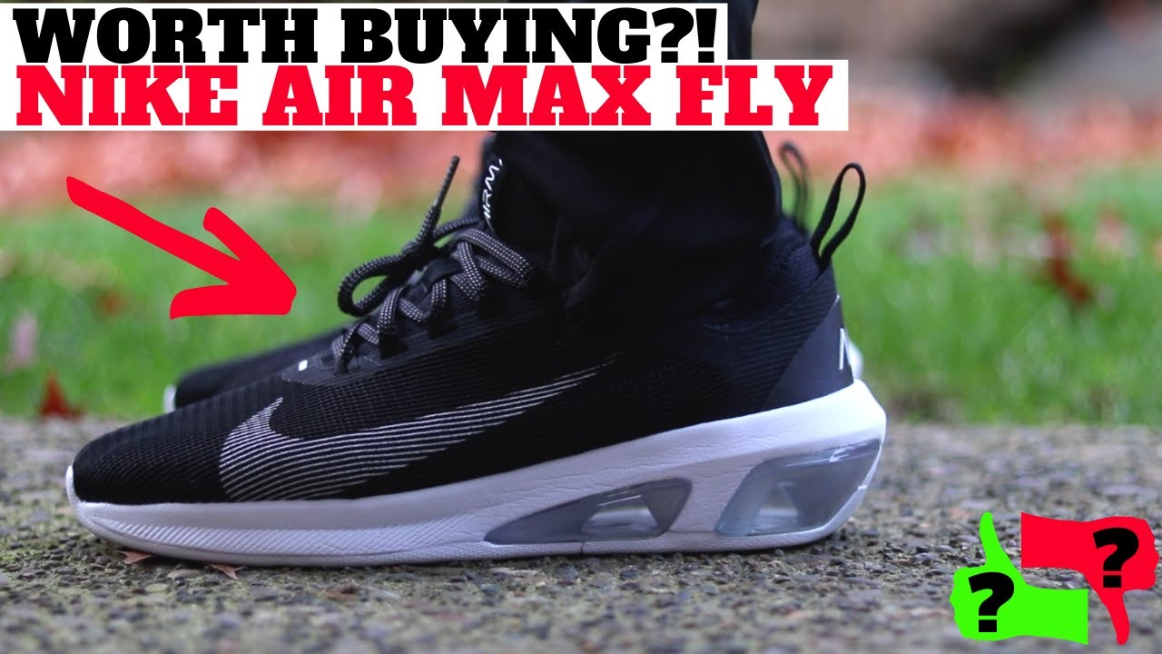 munición vistazo excitación  Worth Buying? $100 NIKE AIR MAX FLY Review + On Feet! - YouTube