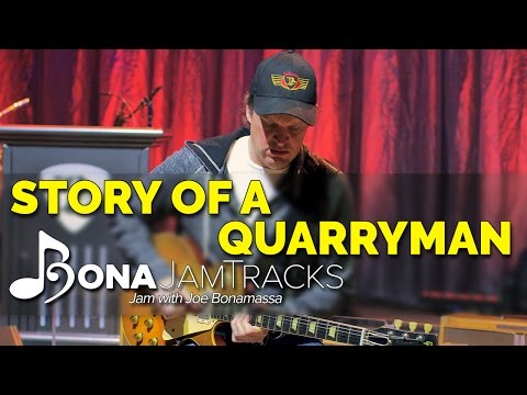 "Bona Jam Tracks - ""Story of a Quarryman"" Official Joe Bonamassa Guitar Backing Track in A Minor"