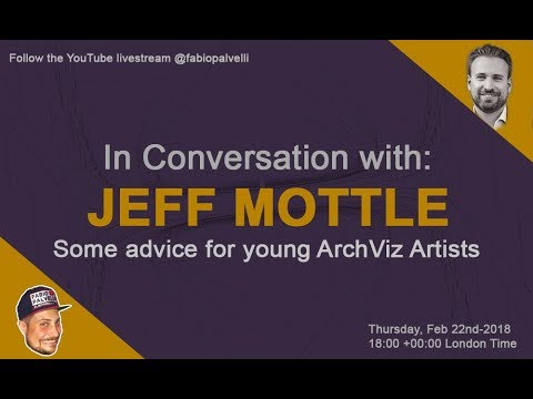 Some Advice For Young ArchViz Artists - With Jeff Mottle CGarchitect