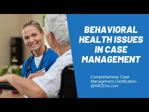 002  Behavioral Health Issues In Case Management