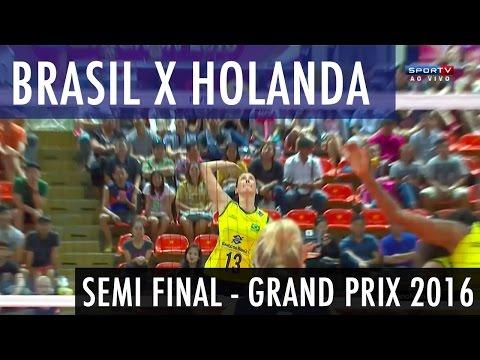 Brasil x Holanda - Semi Final World Grand Prix 2016 - Vôlei Feminino