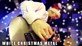 White Christmas (metal cover by Leo Moracchioli)