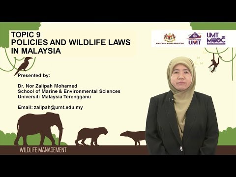 Topic 9- Policies & Law and Wildlife Management Practices In Malaysia
