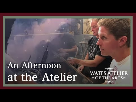 An Afternoon at the Atelier, with the Instructors of the Watts Atelier