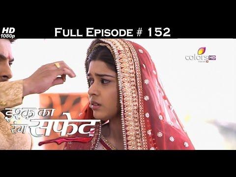 Ishq Ka Rang Safed - 1st February 2016 - इश्क का रंग सफ़ेद - Full Episode (HD) thumbnail