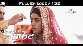 Ishq Ka Rang Safed - 1st February 2016 - इश्क का रंग सफ़ेद - Full Episode (HD)
