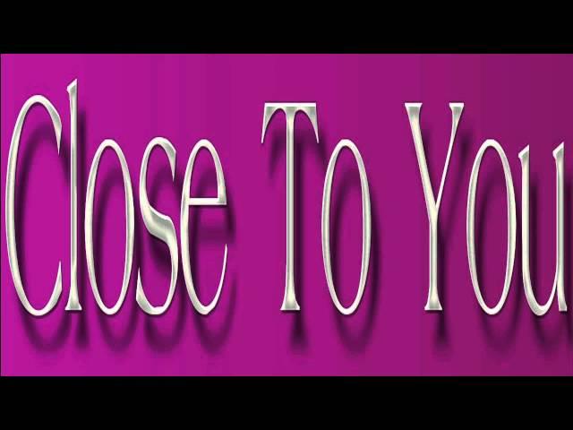 Burt Bacharach ~ Close To You