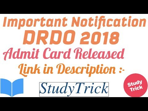 DRDO Admit Card 2018 Released | Download Your DRDO 2018 Admit Card | Link in Description