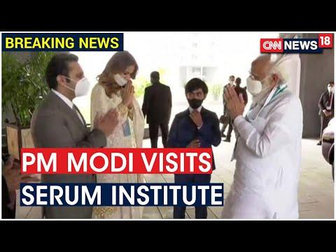Prime Minister Narendra Modi Reaches Serum Institute Of India   CNN News18
