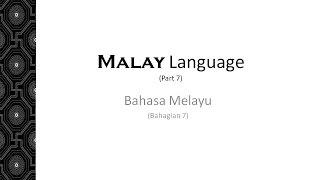 Learn Malay Language (Bahasa Melayu) 7