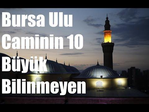 Bursa Ulu Caminin 10 Büyük Bilinmeyen Sırrı