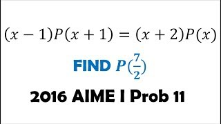 AIME: Polynomial Functional Equation (Reupload) 2016 A Problem 11