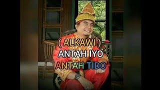 Download Lagu Antah iyo antah tido by-alkawi mp3