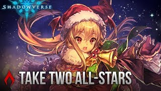 [Shadowverse] THIS EVENT IS SO MUCH FUN - Take Two All-Stars