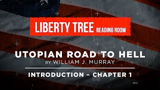 Marxism's satanic foundation! Liberty Tree Reading Room: the Utopian Road to Hell by William Murray