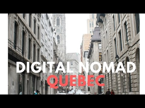 I spent a month as a Digital Nomad in Quebec Canada