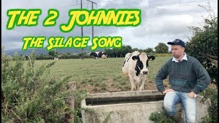 The Silage song - The 2 Johnnies  (2018)