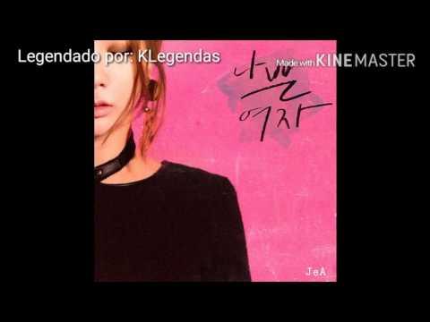[Legendado] JeA (제아) Bad Girl (Feat. Jung Yup)