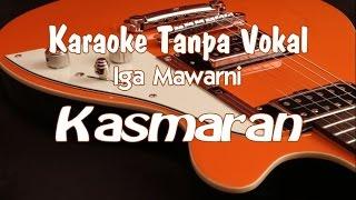 Karaoke Iga Mawarni - Kasmaran (tanpa Vokal) MP3