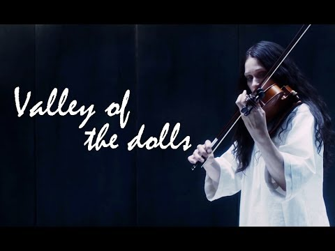 valley of the dolls ◾ eurus holmes