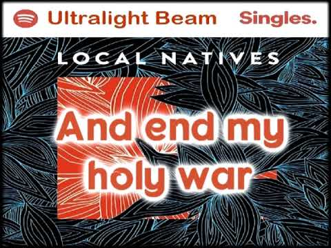 Local Natives - Ultralight Beam [Lyrics on screen]