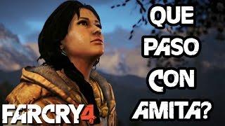QUE PASO CON AMITA? | PS4 - Far Cry 4 EXTRA #2
