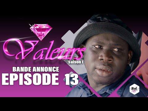 Valeurs - Bande annonce épisode 13 - Saison 1