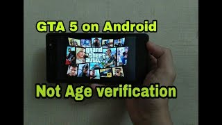 GTA 5 on Android || not age verification || Easily Download || Play