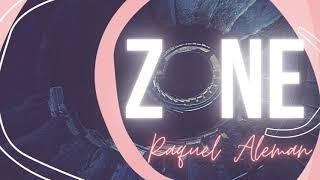 Zone - Raquel Aleman