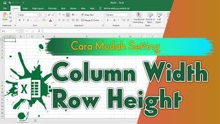 Cara Mudah Setting Column Width dan Row Height di Ms  Excel