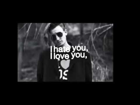 gnash- I hate you, I love you lyrics