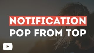 Pop Notification From Top Just By Using HTML & CSS & JQuery