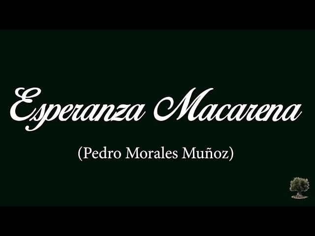 Esperanza Macarena (Pedro Morales Muñoz)