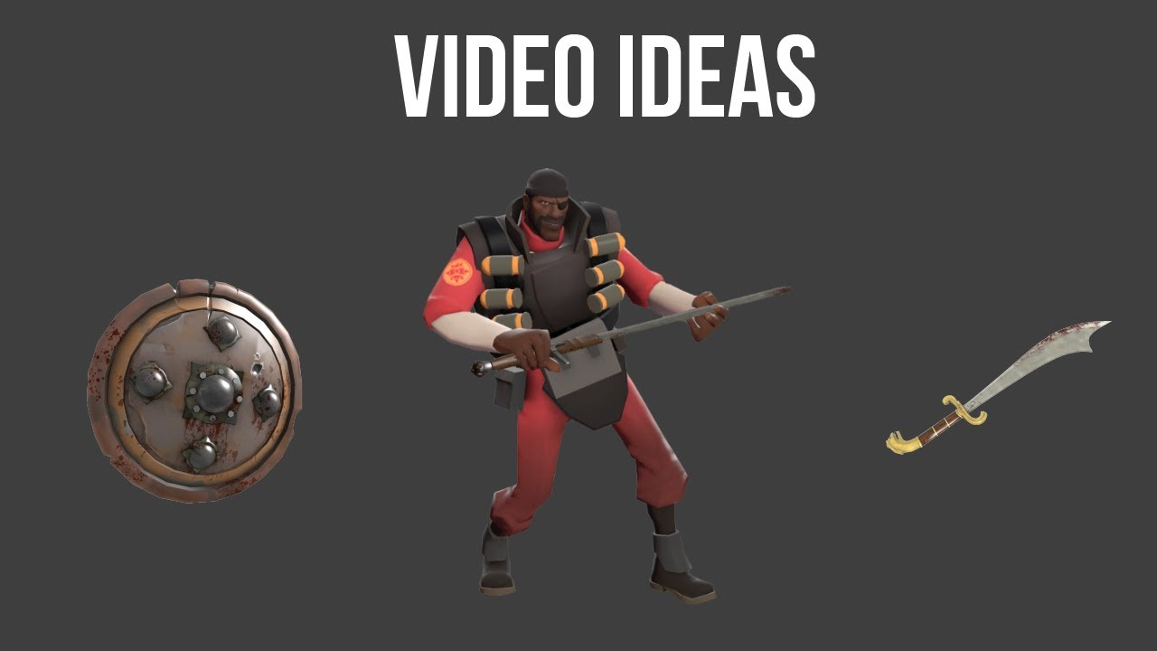 Video Ideas - Team Fortress 2 Commentary