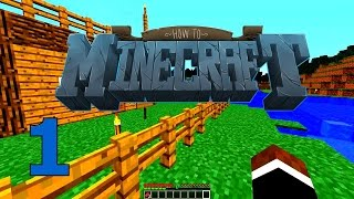 "Minecraft: SMP HOW TO MINECRAFT #1 ""New World"" with JeromeASF"