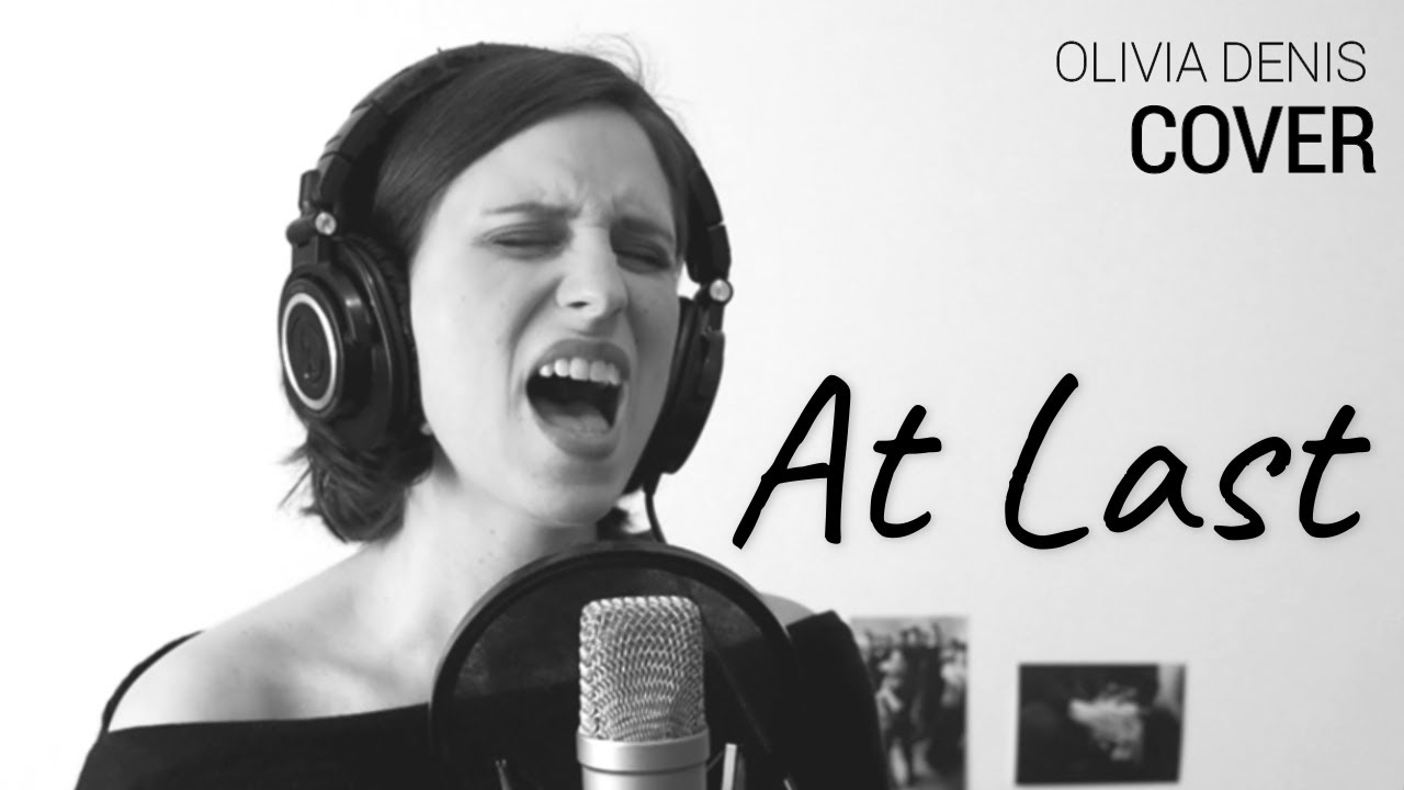 Etta James - At last (Cover by Olivia Denis)