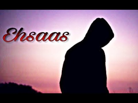 Ehsaas Heart touching sad whatsapp status