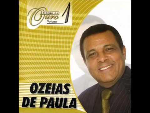 As Melhores De   Ozéias De Paula