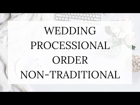 Wedding Processional Order Non Traditional Bride Link