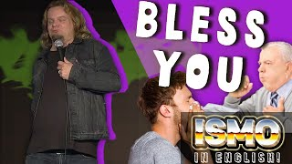 ISMO | Bless You