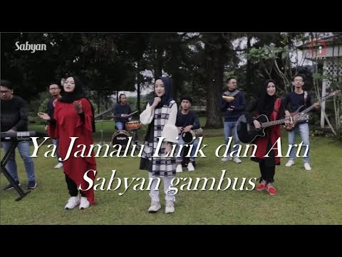 Nissa Sabyan - Ya Jamalu Lirik Arab Dan Artinya || Sabyan Gambus